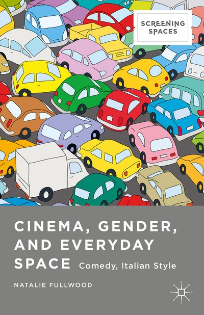 Cinema,Gender, and Everyday Space