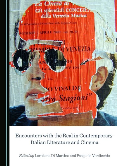 Encounters with the Real in Contemporary Italian Literature and Cinema_Cover
